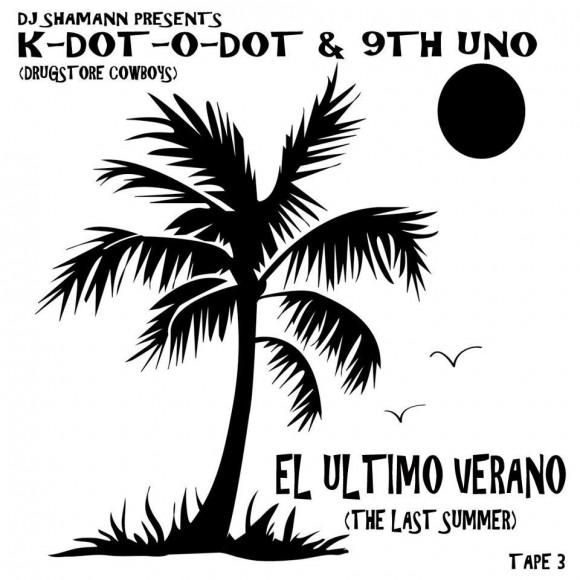 drugstore cowboys, k-dot-o-dot, 9th uno, arkeologists, dj shamann, last summer, el ultimo verano