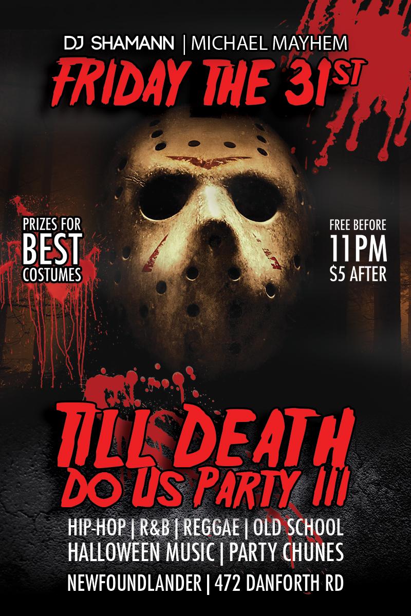 Till Death Do Us Party! - Halloween 2014 with Dj Shamann